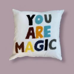 You are magic Cushion